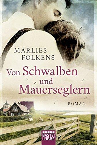 Von Schwalben und Mauerseglern: Roman