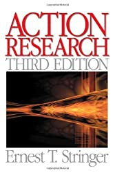 By Ernest (Ernie) T. Stringer - Action Research (Third Edition) (4/16/07)