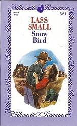 Snow Bird (Silhouette Romance)