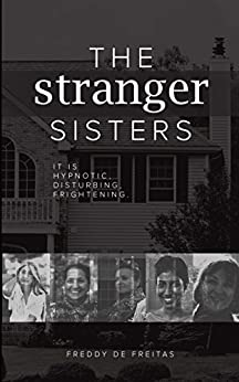 The Stranger Sisters by [De Freitas, Freddy]