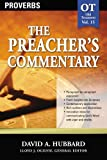 Proverbs (The Preacher's Commentary, Volume 15)