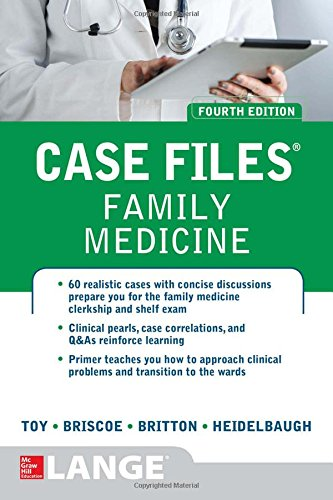 Book Depository Case Files Family Medicine, Fourth Edition by Eugene Toy, Donald Briscoe, Bruce Britton, Joel John Heidelbaugh.pdf