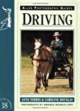 Driving, Anne Norris and Caroline Douglas, 085131726X