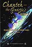 img - for Chanteh: The Gnostic's Cosmos by Molana Shah Maghsoud Sadegh Angha (1999-03-30) book / textbook / text book