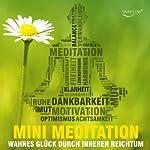 Reich sein mit Mini Meditation: Wahres Glück durch inneren Reichtum finden | Katja Schütz