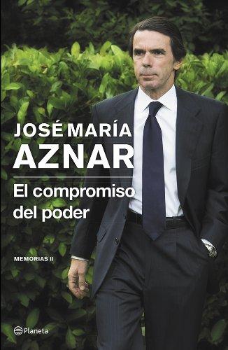 Descargar Libro El Compromiso Del Poder ) José María Aznar