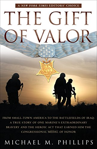 3rd Battalion 7th Marine Regiment - The Gift of Valor: A War Story