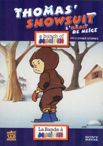Thomas' Snowsuit (L'Habit de Neige) A Bunch Of Munsch