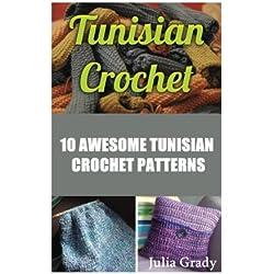 Tunisian Crochet: 10 Awesome Patterns