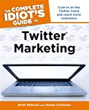 Book Cover for The Complete Idiot's Guide to Twitter Marketing