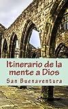 Itinerario de la mente a Dios (Spanish Edition)