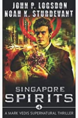 Singapore Spirits (Southeast Asia Paranormal Police Department) Paperback