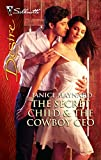 The Secret Child & The Cowboy CEO: A Sexy Western Contemporary Romance (Harlequin Desire Book 2040)