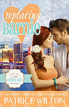 Replacing Barnie (Candy Bar Book 1) by [Wilton, Patrice]