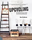 Ever thought about transforming that rusty old item in the garage into something awesome to impress your dinner guests, or fancied refurbishing the random old dining chair in the shed but don't have the tools or know-how?     In Upcycling, Ma...