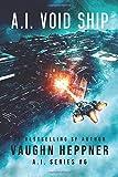 A.I. Void Ship (The A.I. Series)