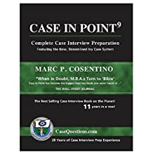 CASE IN POINT: 9th Edition: Complete Case Interview Preparation