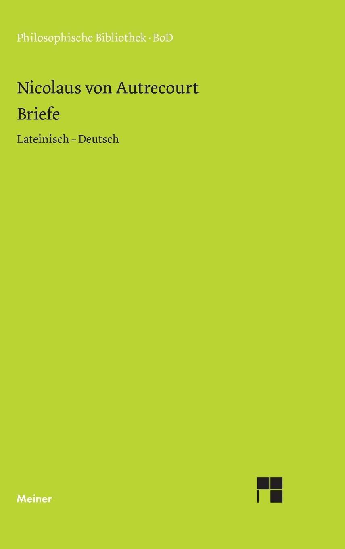 Briefe (Philosophische Bibliothek) (German Edition) by Dominik Perler Nicolaus Ruedi Imbach