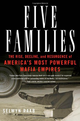 Five Families: The Rise, Decline, and Resurgence of America's Most Powerful Mafia Empires pdf epub