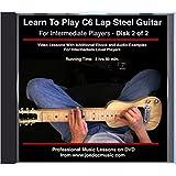 Learn To Play C6 Lap Steel Guitar - DVD#2 Intermediate Level
