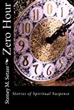 img - for Zero Hour: Stories of Spiritual Suspense book / textbook / text book