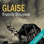 Glaise | Franck Bouysse