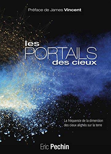 LES PORTAILS DES CIEUX: La fréquence de la dimension des cieux alignés avec la terre - 432Hz (Caron) (French Edition)