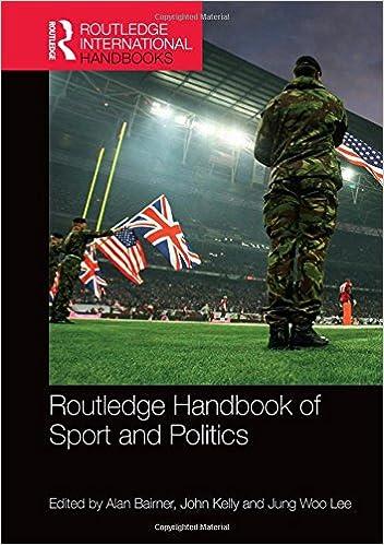 49d355706 Routledge Handbook of Sport and Politics (Routledge International ...