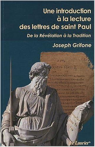 Livre gratuits Une introduction à la lecture des lettres de St Paul pdf epub