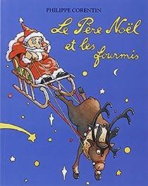 Le père Noël et les fourmis par Corentin