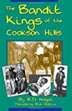 The Bandit Kings of the Cookson Hills, R. D. Morgan, 1581070829