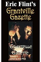 Grantville Gazette Volume 10 Kindle Edition