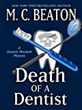 Death of a Dentist, M. C. Beaton, 1410403130