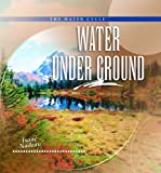 Water under Ground, Isaac Nadeau, 0823962636