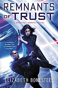 Remnants of Trust by Elizabeth Bonesteel Science fiction and fantasy book and audiobook reviews