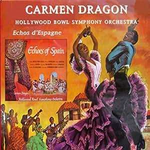 carmen dragon la danza echos espagne