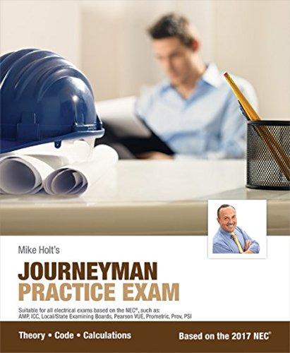 Mike Holt's Journeyman Practice Exam, 2017 NEC