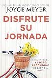 Disfrute su jornada: Encuentre el tesoro escondido de cada día (Spanish Edition)