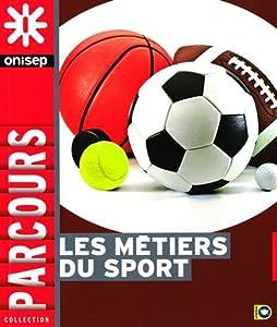 """Afficher """"Les métiers du sport"""""""