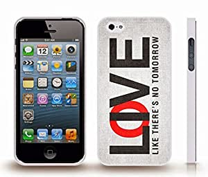 """iStar Cases? iPhone 5/5S Case with """"Live/Love like there's no tomorrow"""" Motivational Black and Red Font on White Textured , Snap-on Cover, Hard Carrying Case (White)"""