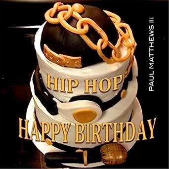 Groovy Hip Hop Happy Birthday By Paul Matthews Iii On Amazon Music Funny Birthday Cards Online Inifodamsfinfo
