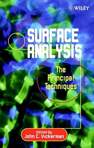 Surface Analysis  The Principal Techniques  The Principle Techniques
