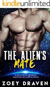 The Alien's Mate (A SciFi Alien Warrior Romance) (Warriors of Luxiria Book 2) (English Edition)