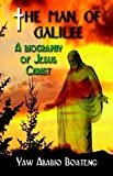 The Man of Galilee, Yaw Boateng, 1591138191