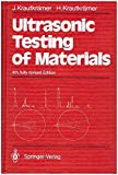 img - for Ultrasonic Testing of Materials by Josef Krautkramer (1990-11-03) book / textbook / text book