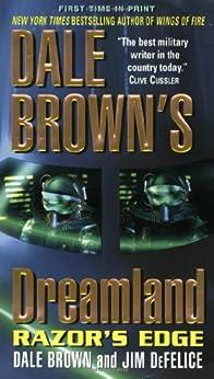Dale Brown's Dreamland: Razor's Edge (Dreamland Thrillers) by [Brown, Dale, DeFelice, Jim]