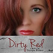 Dirty Red | Tarryn Fisher