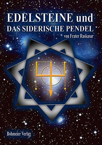Edelsteine Und Das Siderische Pendel