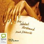 The Naked Husband   Mark D'arbanville