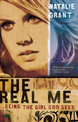 The Real Me: Being the Girl God Sees